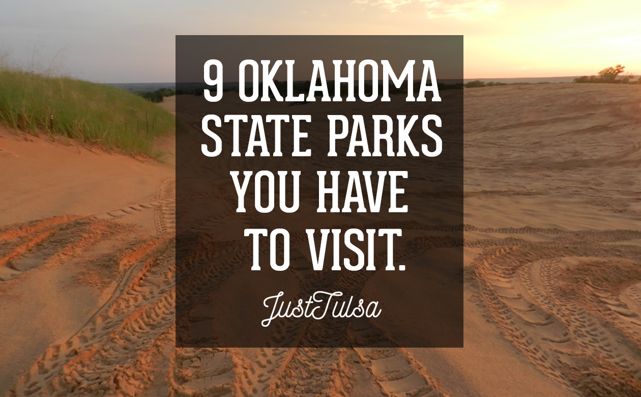 9 Oklahoma State Parks You Have To Visit!