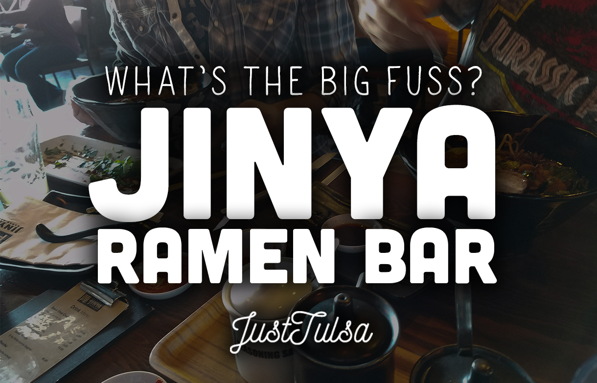 JINYA Ramen Bar: Downtown Tulsa's New Staple Restaurant